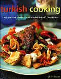 Turkish Cooking Traditions = Ingredients = Tastes = Techniques = 75 Classic Recipes