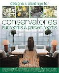Book of Designs and Plantings for Conservatories & Sunrooms: Packed with Inspirational ideas...