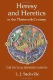 Heresy and Heretics in the Thirteenth Century: The Textual Representations (Heresy and Inqui...