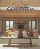 Country: From Traditional American to Rustic French and Modern Scandinavian - The Complete G...