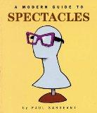Modern Guide to Spectacles