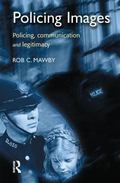 Policing Images Policing, Communication and Legitimacy