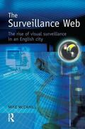 Surveillance Web The Rise of Visual Surveillance in an English City