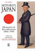 Mitford's Japan Memories and Recollections, 1866-1906
