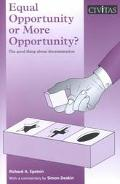 Equal Opportunity or More Opportunity? The Good Thing About Discrimination