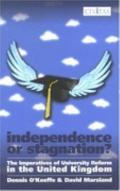 Independence Or Stagnation? The Imperatives Of University Reform In The United Kingdom