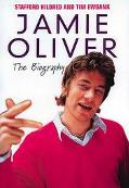 Jamie Oliver The Biography