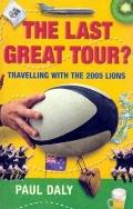 Last Great Tour? Travelling With Lions