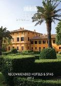 Condé Nast Johansens Recommended Hotels and Spas Europe and the Mediterranean 2012