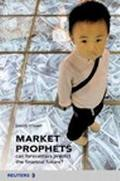 Market Prophets Can Forecasters Predict the Financial Future?