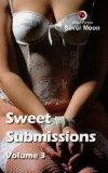 Sweet Submissions: v. 3
