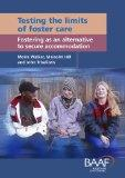 Testing the Limits of Foster Care: Fostering as an Alternative to Secure Accommodation