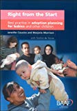 Right from the Start: Best Practice in Adoption Planning for Babies and Other Children