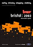 Itchy Insider's Guide to Bristol 2003