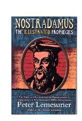 Nostradamus The Illustrated Prophecies