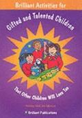 Brilliant Activities for Gifted and Talented Children - Ashley McCabe Mowat - Paperback
