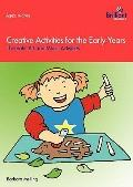 Creative Activities for the Early Years: Thematic Art and Music Activities