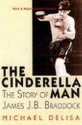 Cinderella Man : The Story of James J. Braddock