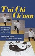 T'ai Chi Ch'uan Harmonizing Taoist Belief and Practice