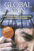 Global Spin: The Corporate Assault on Environmentalism - Sharon Beder - Paperback