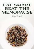 Eat Smart Beat the Menopause