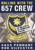Rolling with the 657 Crew - Cass Pennant - Hardcover