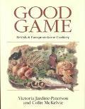 Good Game European & British Game Cookery
