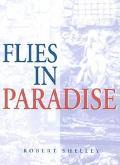 Flies in Paradise