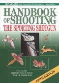 Basc Handbook of Shooting The Sporting Shotgun