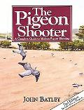 Pigeon Shooter A Complete Guide to Modern Pigeon Shooting