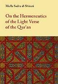 On The Hermeneutics Of The Light Verse Of The Qur'an (tafsir Ayat Al-nur)