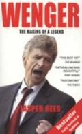 Wenger The Making of a Legend