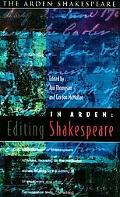 In Arden Editing Shakespeare  Essays in Honour of Richard Proudfoot