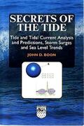 Secrets Of The Tide Tide And Tidal Current Analysis And Applications, Storm Surges And Sea L...