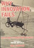 Why Innovation Fails Hard-Won Lessons for Business