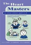 Heart Masters for School Children Aged 5 to 8 A Programme for the Promotion of Emotional Int...