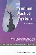 The Criminal Justice System: An Introduction (Introductory Series)