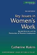 Key Issues In Women's Work Female Diversity And The Polarisation Of Women's Employment