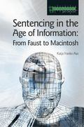Sentencing In The Age Of Information From Faust To Macintoch