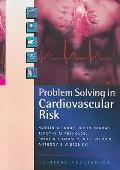 Problem Solving in Cardiovascular Risk