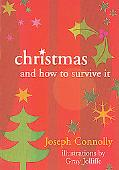 Christmas and How to Survive It