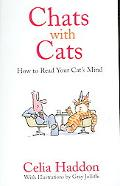 Chats With Cats How to Read Your Cat's Mind
