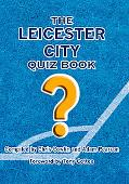 The Leicester City Quiz Book