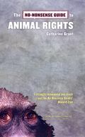 No-nonsense Guide to Animal Rights