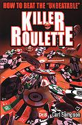 Killer Roulette: How to Beat the