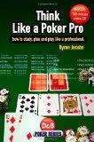 Think Like a Poker Pro: How to Study, Plan and Play Like a Professional (Book & CD)