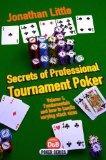 Secrets of Professional Tournament Poker, Volume 1 (D&B Poker Series)