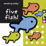 Five Fish! (Amazing Baby)