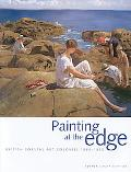 Painting at the Edge Brit Art Colonies 1880-1930