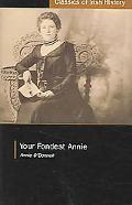 Your Fondest Annie Letters from Annie O'donnell to James P. Phelan 1901-1904